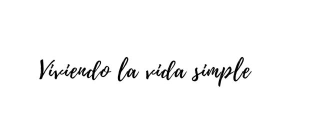 Viviendo la vida simple 1